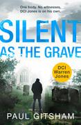 Silent As The Grave (DCI Warren Jones, Book 3)