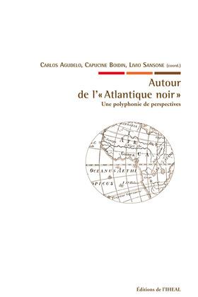 Autour de l'«Atlantique noir»