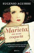 Marieta, no seas coqueta
