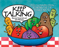 Keep Talking: Daily Conversation Starters for the Family Meal