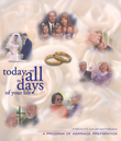 Today and All the Days of Your Life: Participant's Workbook