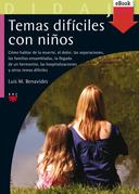 Temas difíciles con niños (eBook-ePub)