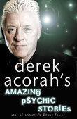 Derek Acorah's Amazing Psychic Stories