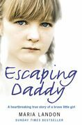 Escaping Daddy
