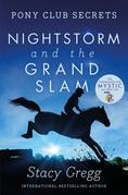 Nightstorm and the Grand Slam (Pony Club Secrets, Book 12)