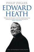 Edward Heath: The Authorised Biography