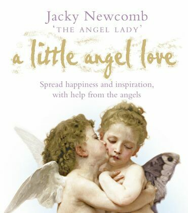 A Little Angel Love: Spread Happiness and Inspiration, with Help from the Angels