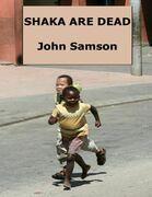 Shaka Are Dead