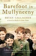 Barefoot in Mullyneeny: A Boy's Journey Towards Belonging