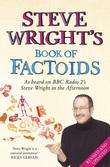 Steve Wright's Book of Factoids