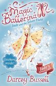 Jade and the Silver Flute (Magic Ballerina, Book 21)
