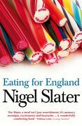 Eating for England: The Delights and Eccentricities of the British at Table