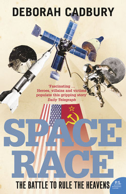 Space Race: The Battle to Rule the Heavens (text only edition)