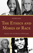 The Ethics and Mores of Race: Equality after the History of Philosophy