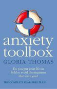 Anxiety Toolbox: The Complete Fear-Free Plan