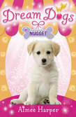 Nugget (Dream Dogs, Book 3)