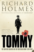 Tommy: The British Soldier on the Western Front