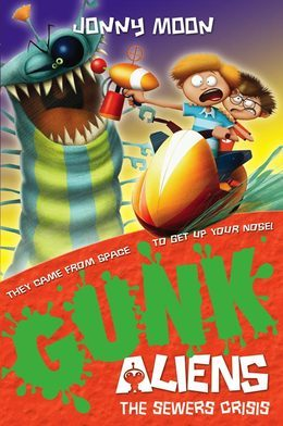 The Sewers Crisis (GUNK Aliens, Book 4)