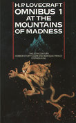At the Mountains of Madness and Other Novels of Terror (H. P. Lovecraft Omnibus, Book 1)