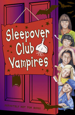 Sleepover Club Vampires (The Sleepover Club, Book 43)