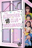 The Sleepover Club Bridesmaids: Wedding Special (The Sleepover Club, Book 31)