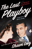 The Last Playboy: The High Life of Porfirio Rubirosa (Text Only)