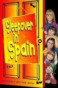 Sleepover in Spain (The Sleepover Club, Book 12)