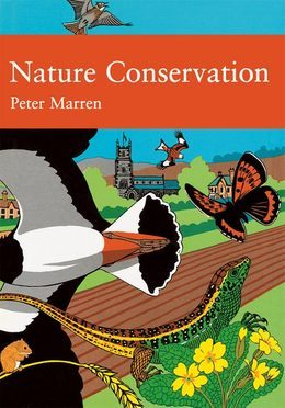 Nature Conservation (Collins New Naturalist Library, Book 91)