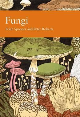 Fungi (Collins New Naturalist Library, Book 96)