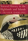 Natural History in the Highlands and Islands (Collins New Naturalist Library, Book 6)