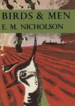 Birds and Men (Collins New Naturalist Library, Book 17)