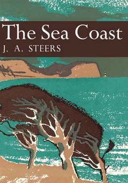 The Sea Coast (Collins New Naturalist Library, Book 25)