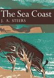 The Sea Coast (Collins New Naturalist Library, Book 25)