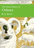 The Natural History of Orkney (Collins New Naturalist Library, Book 70)