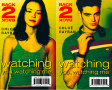 Watching You, Watching Me (Back-2-Back, Book 2)