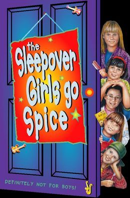 The Sleepover Girls Go Spice (The Sleepover Club, Book 7)
