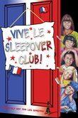 Vive le Sleepover Club! (The Sleepover Club, Book 27)