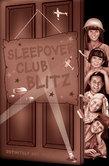 Sleepover Club Blitz (The Sleepover Club, Book 33)