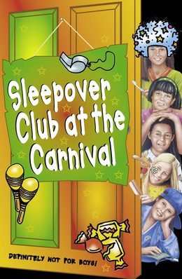 The Sleepover Club at the Carnival (The Sleepover Club, Book 41)
