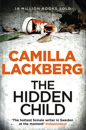 The Hidden Child (Patrik Hedstrom and Erica Falck, Book 5)
