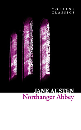 Northanger Abbey (Collins Classics)