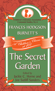 Frances Hodgson Burnett's The Secret Garden: A Children's Classic at 100