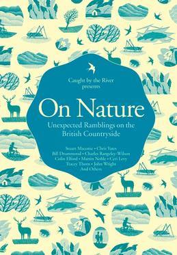 On Nature: Unexpected Ramblings on the British Countryside