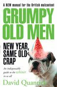 Grumpy Old Men: New Year, Same Old Crap