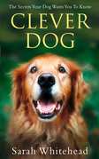 Clever Dog: Understand What Your Dog is Telling You
