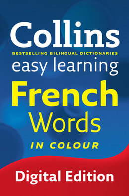 Easy Learning French Words (Collins Easy Learning French)