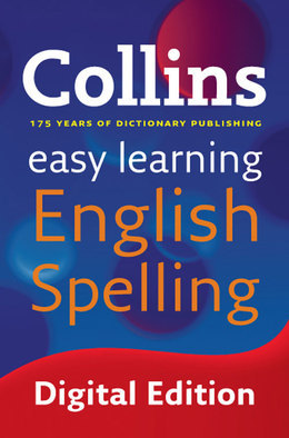 Easy Learning English Spelling (Collins Easy Learning English)