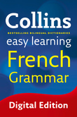 Easy Learning French Grammar (Collins Easy Learning French)