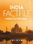 India Factfile: An encyclopaedia of everything you need to know about India, for teachers, students and travellers