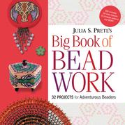 Julia Pretl's Big Book of Beadwork